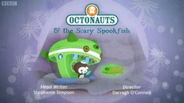 The Octonauts - Season 1 Episode 36: The Scary Spookfish