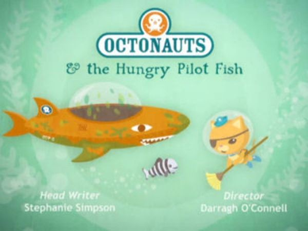 The Octonauts - Season 1 Episode 27: The Hungry Pilot Fish