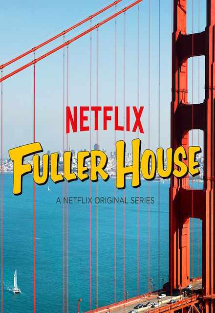Fuller House - Season 1 Episode 8 Watch in HD - Fusion Movies!