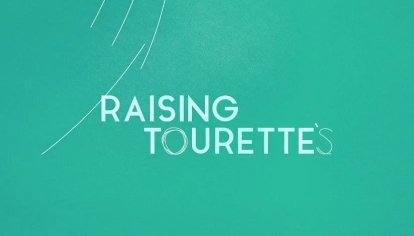 Raising Tourette's - Season 1
