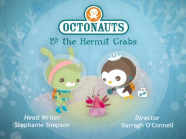 The Octonauts - Season 1 Episode 22: The Hermit Crabs